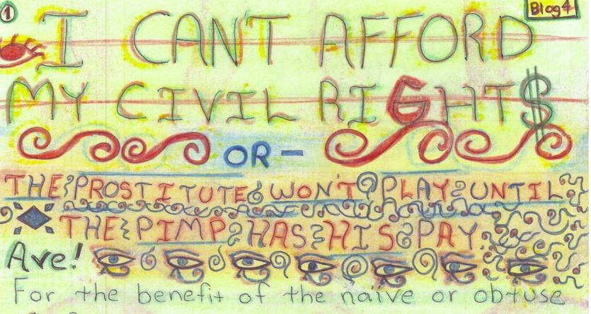 I Can't Afford my Civil Rights